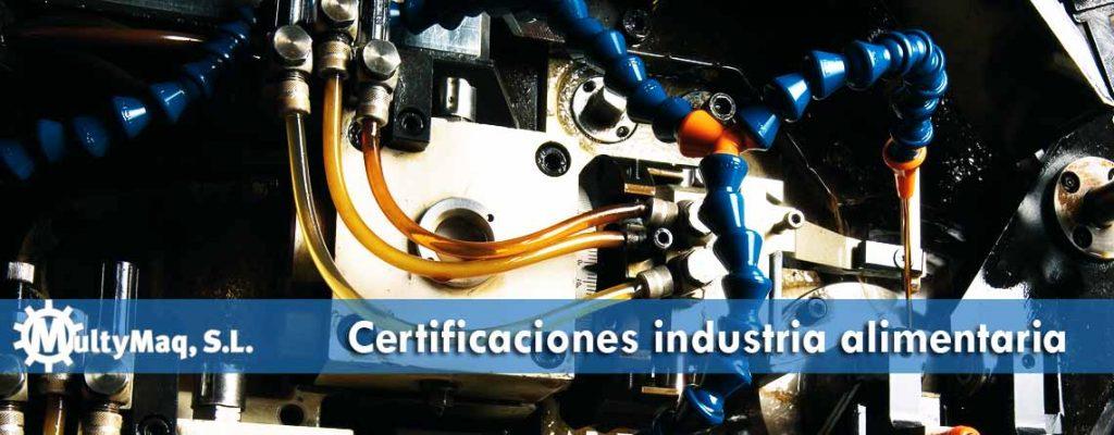 certificaciones para el lubricante de la maquinaria industrial, sector alimentación